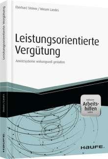 Eberhard Steiner: Leistungsorientierte Vergütungminkl. Arbeitshilfen, Buch