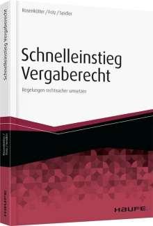Annette Rosenkötter: Schnelleinstieg in das neue Vergaberecht, Buch