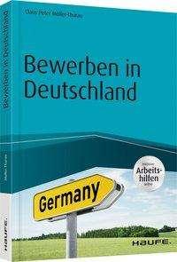 claus peter mller thurau bewerben in deutschland inklusive arbeitshilfen online buch - Mller Online Bewerbung