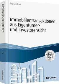 Andreas Bleuel: Immobilientransaktionen aus Eigentümer- und Investorensicht - inkl. Arbeitshilfen online, Buch
