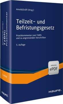 Joachim Just: Teilzeit- und Befristungsgesetz, Buch