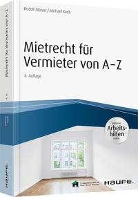Rudolf Stürzer: Mietrecht für Vermieter von A-Z - inkl. Arbeitshilfen online, Buch