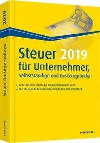 Willi Dittmann: Steuer 2019 für Unternehmer, Selbstständige und Existenzgründer, Buch