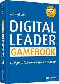 Michael Groß: Digital Leader Gamebook, Buch
