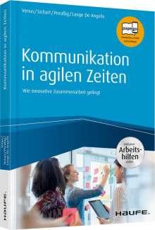 Gunda Venus: Kommunikation in agilen Zeiten - inkl. Arbeitshilfen online, Buch