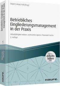 Betriebliches Eingliederungsmanagement in der Praxis  - inkl. Arbeitshilfen online, Buch