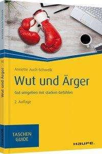 Annette Auch-Schwelk: Wut und Ärger, Buch