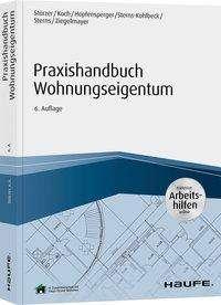 Rudolf Stürzer: Praxishandbuch Wohnungseigentum - inkl. Arbeitshilfen online, Buch