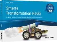 Ömer Atiker: Smarte Transformation Hacks - inkl. Augmented-Reality-App, Buch