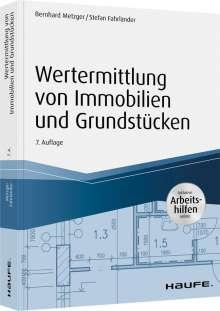 Bernhard Metzger: Wertermittlung von Immobilien und Grundstücken - mit Arbeitshilfen online, Buch
