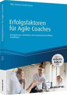 Silke Sichart: Erfolgsfaktoren für Agile Coaches - inklusive Arbeitshilfen online, Buch
