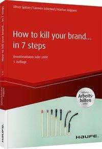 Carmen Schenkel: How To Kill Your Brand, Buch