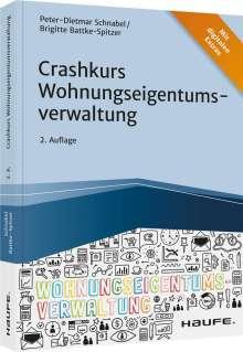 Peter-Dietmar Schnabel: Crashkurs Wohnungseigentumsverwaltung, Buch