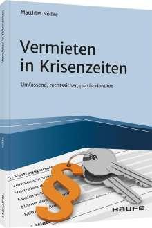 Matthias Nöllke: Vermieten in Krisenzeiten, Buch