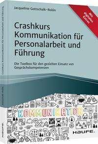 Jacqueline Gottschalk-Rolón: Crashkurs Kommunikation für Personalarbeit und Führung, Buch