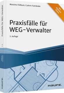 Massimo Füllbeck: Praxisfälle für WEG-Verwalter, Buch