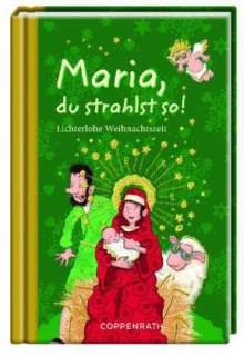 Maria, du strahlst so!, Buch