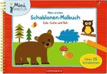 Mein erstes Schablonen-Malbuch: Eule, Fuchs und Reh, Buch