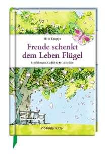 Hans Kruppa: Freude schenkt dem Leben Flügel, Buch