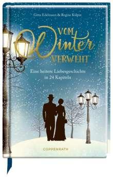 Gitta Edelmann: Vom Winter verweht, Buch