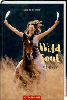 Alexia Meyer-Kahlen: Wild soul, Buch
