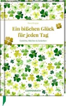 Hans Kruppa: Ein bißchen Glück für jeden Tag, Buch