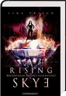Lina Frisch: Rising Skye (Bd. 2), Buch