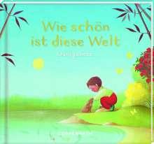 Karine-Marie Amiot: Geschenkbuch - Wie schön ist diese Welt, Buch