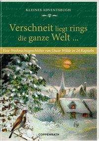 Oscar Wilde: Kleines Adventsbuch Verschneit liegt rings die ganze Welt ..., Buch