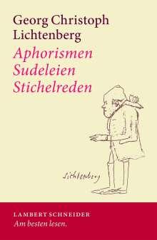 Georg Lichtenberg: Aphorismen - Sudeleien - Stichelreden, Buch