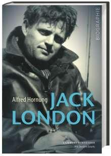 Alfred Hornung: Jack London, Buch