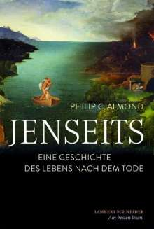 Philip C. Almond: Jenseits, Buch