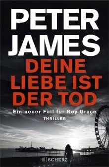 Peter James: Deine Liebe ist der Tod, Buch