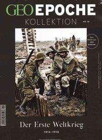 Michael Schaper: GEO Epoche Kollektion / GEO Epoche Kollektion 10/2018 - Der Erste Weltkrieg 1914 - 1918, Buch