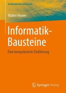 Walter Hower: Informatik-Bausteine, Buch
