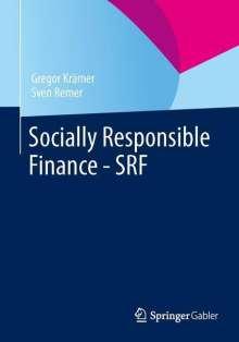 Gregor Krämer: Socially Responsible Finance - SRF, Buch