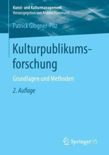 Patrick Glogner-Pilz: Kulturpublikumsforschung, Buch