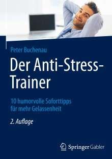 Peter Buchenau: Der Anti-Stress-Trainer, Buch