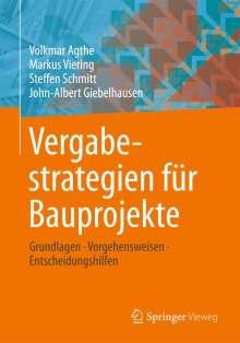 Volkmar Agthe: Vergabestrategien für Bauprojekte, Buch