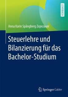 Anna Karin Spångberg Zepezauer: Steuerlehre und Bilanzierung für das Bachelor-Studium, Buch