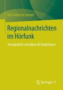 Karl-Albrecht Immel: Regionalnachrichten im Hörfunk, Buch