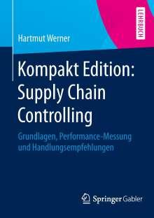 Hartmut Werner: Kompakt Edition: Supply Chain Controlling, Buch