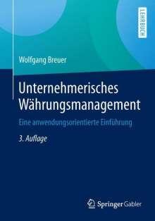 Wolfgang Breuer: Unternehmerisches Währungsmanagement, Buch