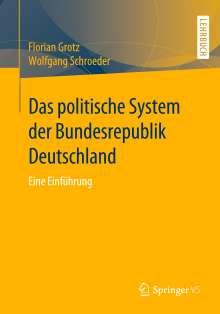 Florian Grotz: Das politische System der Bundesrepublik Deutschland, Buch