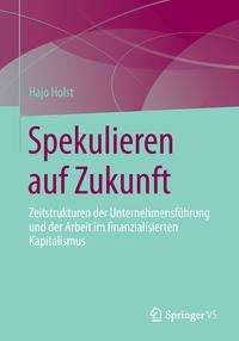 Hajo Holst: Spekulieren auf Zukunft, Buch