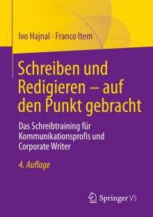 Ivo Hajnal: Schreiben und Redigieren - auf den Punkt gebracht, Buch