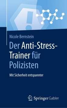 Nicole Bernstein: Der Anti-Stress-Trainer für Polizisten, Buch