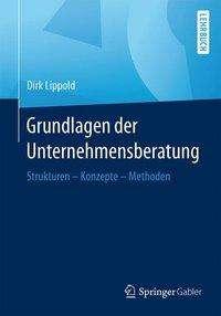Dirk Lippold: Grundlagen der Unternehmensberatung, Buch