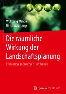 Die räumliche Wirkung der Landschaftsplanung, Buch