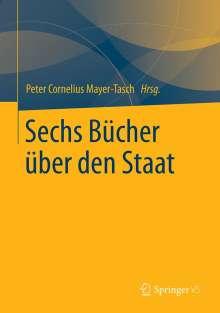 Peter Cornelius Mayer-Tasch: Sechs Bücher über den Staat, Buch